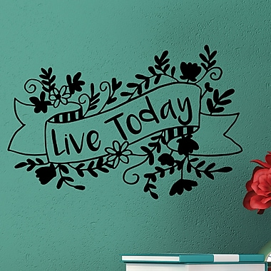 Belvedere Designs LLC Live Today Wall Quotes Decal