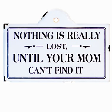 American Mercantile Metal Sign Nothing is Lost Wall Decor