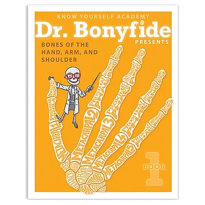Know Yourself Bones of Hand, Arm and Shoulder, Dr. Bonyfide Activity Workbook (KWYDRBBK1EA1)