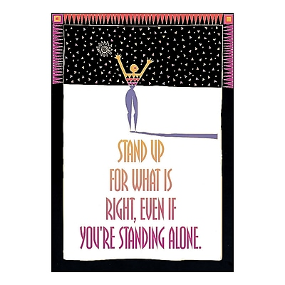 Trend® Educational Classroom Posters, Stand up for what is right, even if…