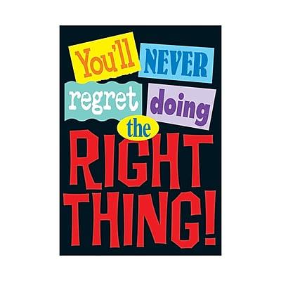 Trend ARGUS Poster, You'll never regret doing the right thing.