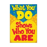 What you do shows who you are ARGUS® Poster