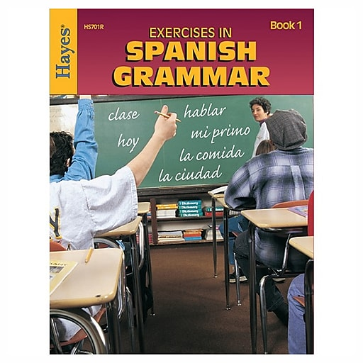 Hayes School Exercises In Spanish Grammar, Book 1