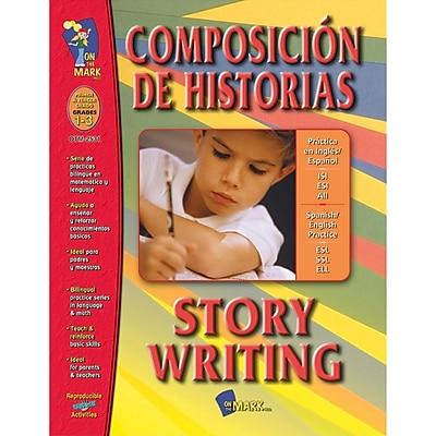 On The Mark Press® Composicion De Historias/Story Writing, Grades 1-3