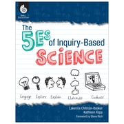 Shell Education The 5Es of Inquiry-Based Science Resource Book, Grade K - 12