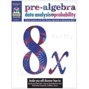 Middle School Collection: Math Student Edition Grades 5 - 8 Pre-Algebra