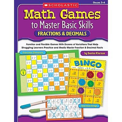 Scholastic Math Games to Master Basic Skills, Fractions & Decimals