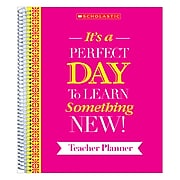 Scholastic It's A Perfect Day To Learn Something New! 140 Pages Lesson Planner, Each (SC-810488)