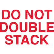 "Labels, ""Do Not Double Stack"", 3"" x 5"", Red/White, 500/Roll"