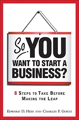 So, You Want to Start a Business