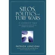 Silos, Politics, And Turf Wars