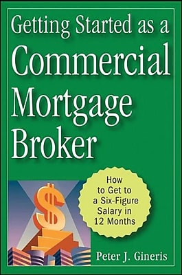 Getting Started as a Commercial Mortgage Broker