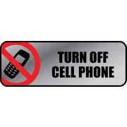 "Cosco® Brushed Metal Policy Sign, ""Turn Off Cell Phone"", 3"" x 9"""