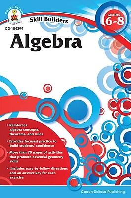 Carson-Dellosa Algebra Resource Book, Grades 6 - 8