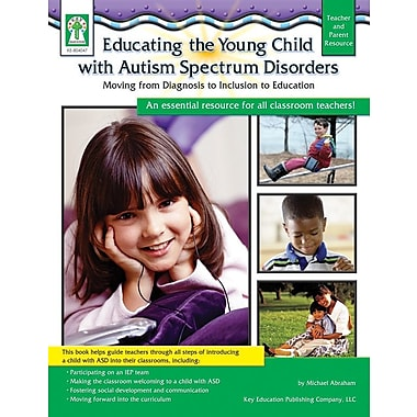 Key Education Educating the Young Child with Autism Spectrum Disorders Resource Book