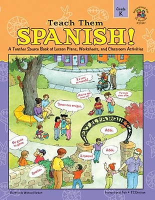 Instructional Fair Teach Them Spanish! Resource Book, Grade K