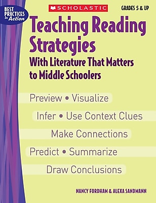 Scholastic Teaching Reading Strategies With Literature That Matters to Middle Schoolers 913198