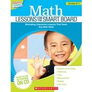 Scholastic Math Lessons for the SMART Board™: Grades K–1