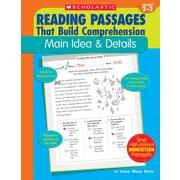 Scholastic Reading Passages That Build Comprehension: Main Idea & Details