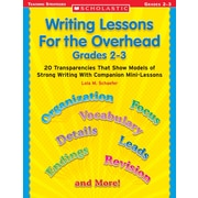 Scholastic Writing Lessons for the Overhead: Grades 2–3