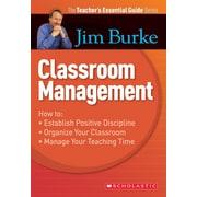 Scholastic The Teacher's Essential Guide Series: Classroom Management