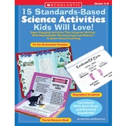 Scholastic 15 Standards-Based Science Activities Kids Will Love!