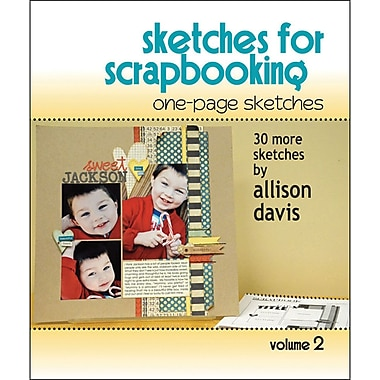 Scrapbook Generation, One Page Sketches For Scrapbooking Volume 2