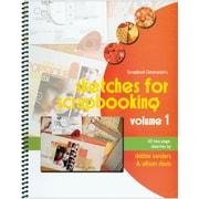 Scrapbook Generation, Sketches For Scrapbooking Volume 1