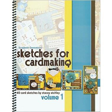 Scrapbook Generation, Sketches For Cardmaking Volume 1