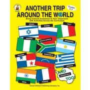 Carson-Dellosa Another Trip Around the World Resource Book