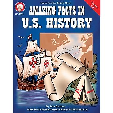 Carson-Dellosa Mark Twain Amazing Facts in U.S. History Resource Book (1385)