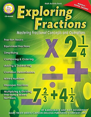 Mark Twain Exploring Fractions: Mastering Fractional Concepts and Operations Resource Book