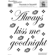 """RoomMates® Always Kiss Me Goodnight Quote Peel and Stick Wall Decal, 10"""" x 13"""""""