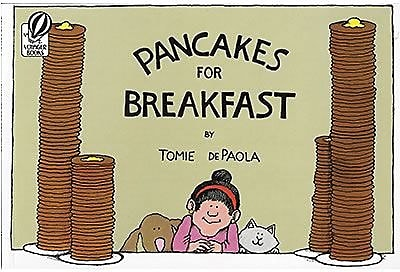 Classroom Favorite Books, Pancakes for Breakfast
