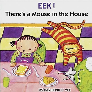 Houghton Mifflin Harcourt® American Heritage EEK! There's a Mouse In The House Book By Wong Yee (HO-39572029X)
