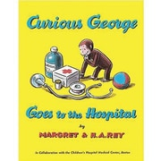 American Heritage Curious George Goes To The Hospital Book By Margret Rey and Hans Rey, Grades K-3rd
