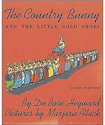 Classroom Favorite Books, The Country Bunny and the Little Gold Shoes