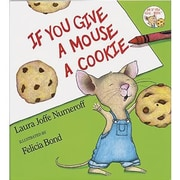 Harper Collins If You Give A Mouse A Cookie Book By Laura Numeroff, Grade pre-school - 2 (HC-0060245867)