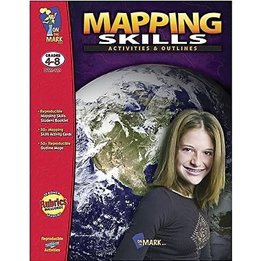On The Mark Press Activities And Outlines Mapping Skills Book, Grade 4 - 8 (OTM119)