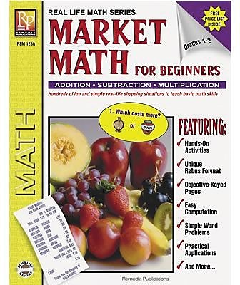Real World Math, Remedia Market Math for Beginners Book