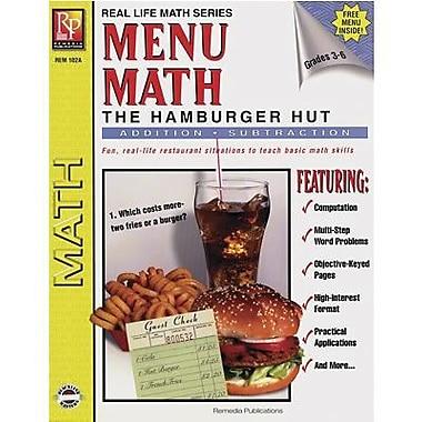 Remedia – Livre 1 Menu Math Hamburger Hut, addition et soustraction, 3e à 6e année (REM102A)