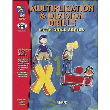 On The Mark Press Multiplication And Division Math Drill Book, Grade 4 - 6 (OTM1132)