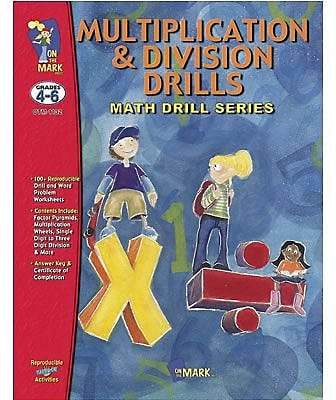 On The Mark Press® Multiplication and Division Math Drill Book, Grades 4th - 6th