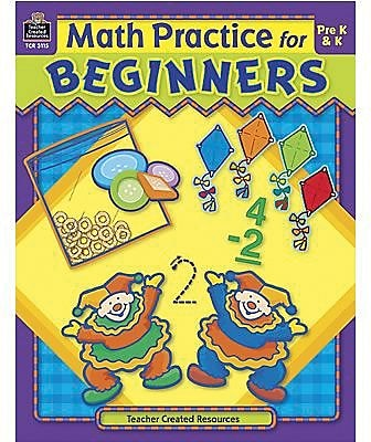 Teacher Created Resources® Math Practice For Beginners Book, Grades Pre School - K
