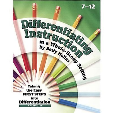 Essential Learning Differentiating Instruction A Whole-Group Setting Resource Book, Grade 7-12th (ELP4896)