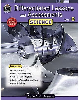 Teacher Created Resources® Differentiated Lessons and Assessments Science Resource Book, Grades 6th