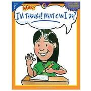 Creative Teaching Press™ More I'm Through! What Can I Do? Book, Grades 3rd