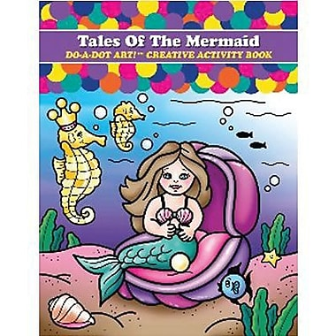 Do-A-Dot Art Tales of The Mermaid Do-A-Dot Art Book