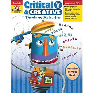 Evan-Moor Critical And Creative Thinking Activities Teacher Resource Book, Grade 6+ (EMC3396)