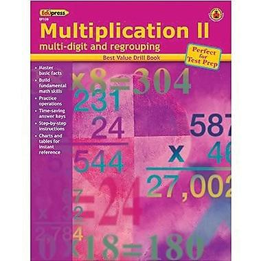 Edupress® Best Value Multiplication II-Multi-Digit and Regrouping Drill Book, Grades K-4th